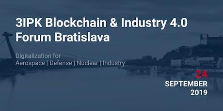 3IPK Blockchain & Industry 4.0 Forum Bratislava tickets