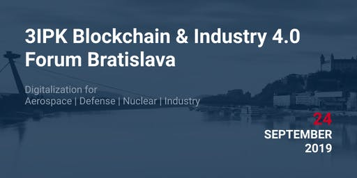 3IPK Blockchain & Industry 4.0 Forum Bratislava