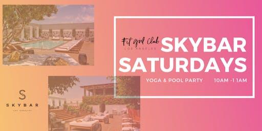 Skybar Saturdays Yoga + Pool Party