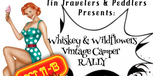Whiskey & Wildflowers Vintage Camper Rally/Show Oct 11 - 13