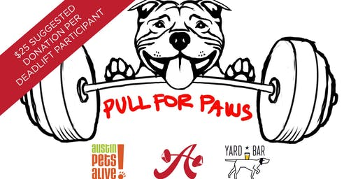 Pull For Paws to benefit Austin Pets Alive!