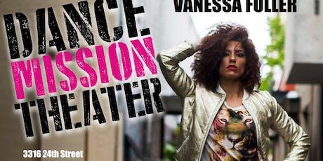 Vanessa Fuller at Dance Mission tickets
