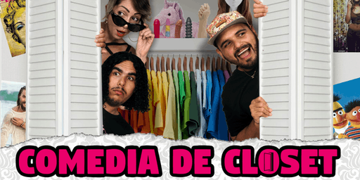 Comedia De Closet - Stand-Up Comedy