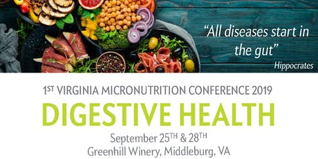Micronutrition for Digestive Health Wednesday Sept 25th 2019 tickets