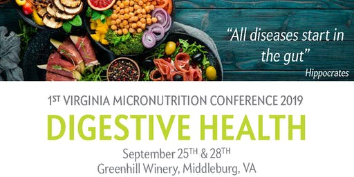 Micronutrition for Digestive Health Wednesday Sept 25th 2019