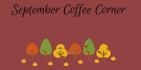 September Coffee Corner tickets