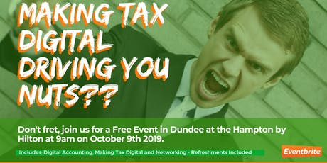 Digital Accounting, Making Tax Digital & Networking |  'What's the future' tickets