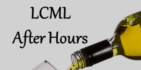 LCML After Hours tickets
