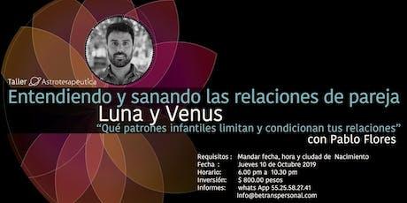 Pablo Flores - Luna y Venus, entendiendo y sanando las relaciones de pareja boletos