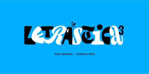 Letrástica 3. Pase general / General pass