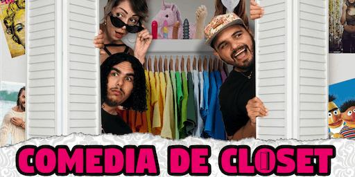 Comedia De Closet - 2da Función