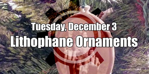 Learn to make lithophane Christmas ornaments