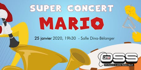 Super Concert Mario - Orchestre Select Start tickets
