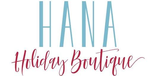 Hana Holiday Boutique 2019