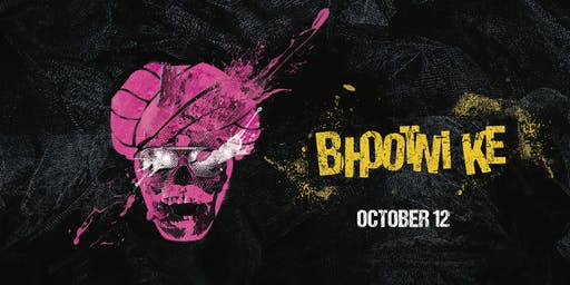 BHOOTNI KE - Halloween comes early at Bollywood Affair