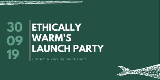 Ethically Warm's launch party