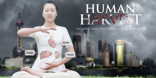 Human Harvest - Documentary Screening and Discussion