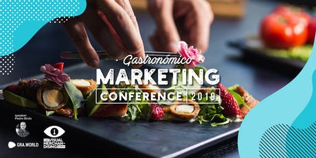 GASTRONÓMICO MARKETING CONFERENCE COSTA RICA 2019 entradas