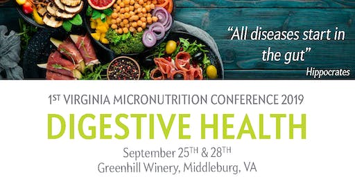 Micronutrition for Digestive Health Saturday Sept 28th 2019