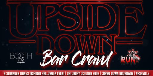 Upside Down Bar Crawl a Stranger Things inspired Halloween Event Nashville