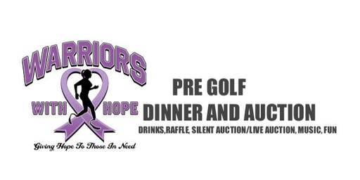 Warriors With Hope Pre Golf Dinner/Auction