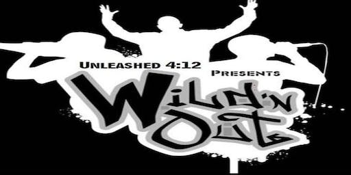Unleashed 4:12 Presents: Wild'NOut