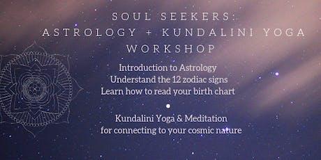 Soul Seekers: Astrology + Kundalini Yoga Workshops tickets