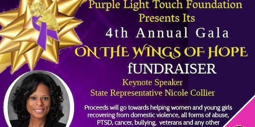 "Purple Light Touch Foundation 4th Annual Gala  ""ON THE WINGS OF HOPE"""