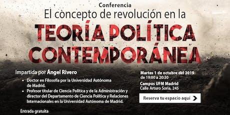 El concepto de revolución en la teoría política contemporánea tickets