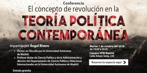 El concepto de revolución en la teoría política contemporánea