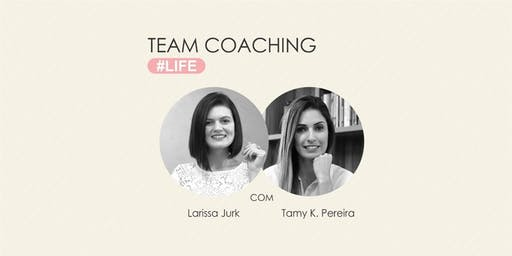 Team Coaching #Life