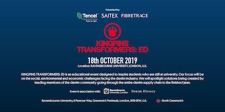 KINGPINS TRANSFORMERS ED @ Ravensbourne University London tickets