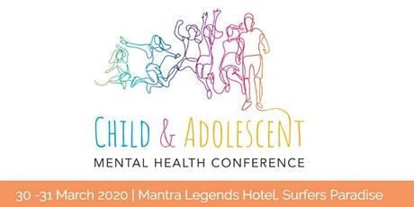 2020 Child & Adolescent Mental Health Conference tickets