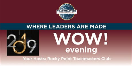 WOW! Evening with Rocky Point Toastmasters Club tickets
