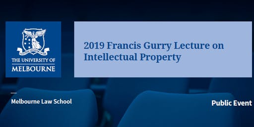 2019 Francis Gurry Lecture on Intellectual Property