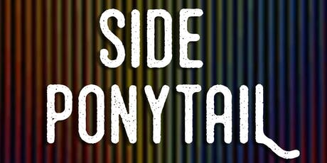 Side Ponytail - FREE Comedy Show (SATURDAY EDITION!) tickets