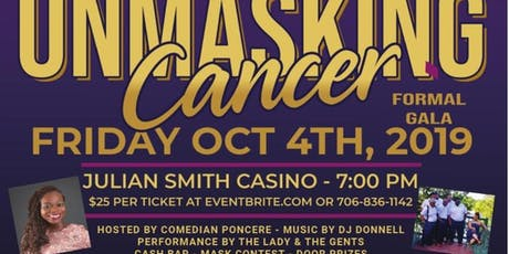 FORMAL MASQUERADE  GALA... UNMASKING CANCER tickets