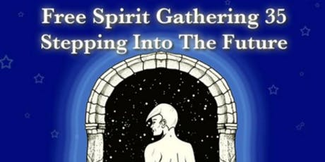 Free Spirit Gathering 2020: Stepping into the Future tickets