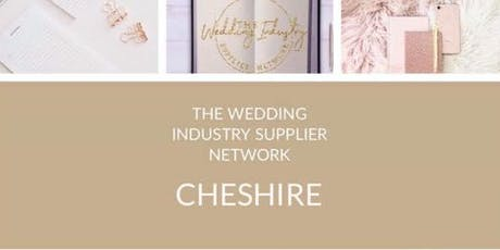 THE WEDDING INDUSTRY SUPPLIER NETWORK CHESHIRE OCTOBER tickets