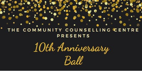 The Community Counselling Centre's 10th Anniversary Ball tickets