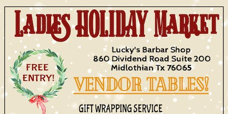 LADIES HOLIDAY MARKET tickets