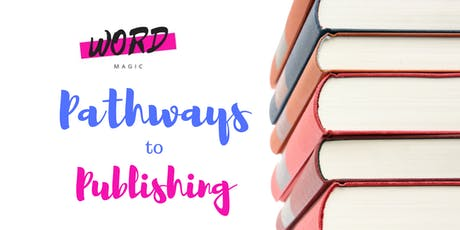Word Magic: Pathways to publishing tickets