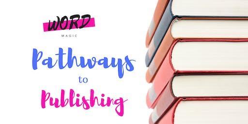 Word Magic: Pathways to publishing
