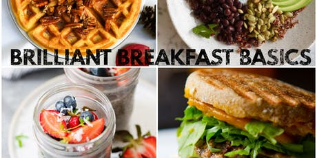 Brilliant Breakfast Basics Cooking Class (Hands-on) tickets