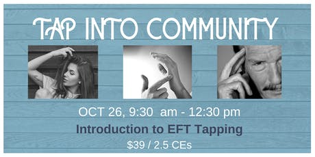 INTRO TO EFT TAPPING - 2.5 CEs tickets