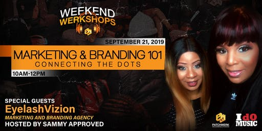 Weekend Werkshop: Marketing & Branding 101 w/Eyelash Vizion