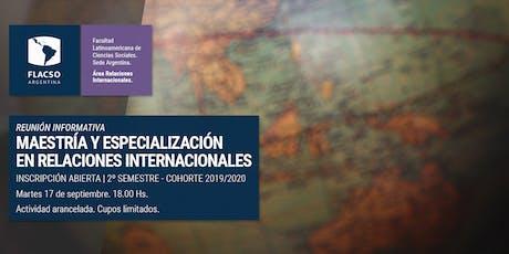 Reunión informativa de la Maestría en Relaciones Internacionale entradas