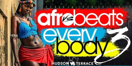 Sunday Sept. 22nd Afrobeats vs Everybody 3 @ Hudson Terrace • No Cover before 5 PM with RSVP tickets