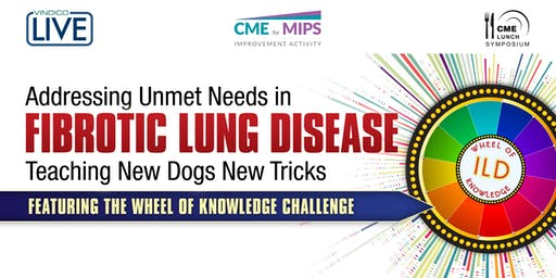 Addressing Unmet Needs in Fibrotic Lung Disease: Teaching New Dogs New Tricks Featuring the Wheel of Knowledge Challenge