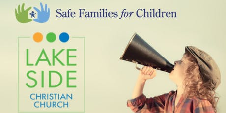Safe Families Immersion at Lakeside Church November 9, 2019 tickets